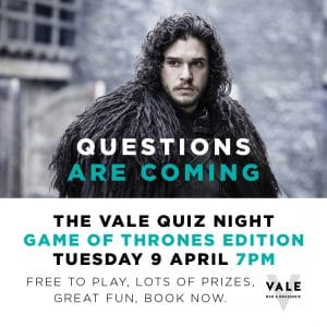 The Vale Quiz Night - Game of Thrones Edition